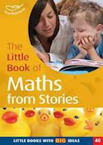 The Little Book of Maths from Stories (Little Books, nr. 40)