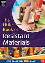 The Little Book of Resistant Materials (Little Books, nr. 51)