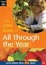 The Little Book of All Through the Year (Little Books, nr. 53)