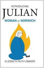 Introducing Julian Woman of Norwirch