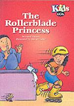 The Rollerblade Princess (Kids & Co. S)