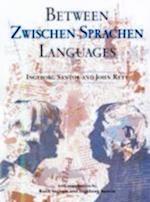 Between Languages af Ruth Ingram, John Rety, Ingeborg Santor