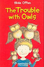 The Trouble with Owls (Happy Cat Read Alone S)