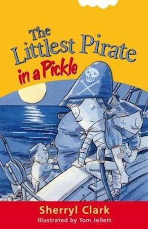 Bog, paperback The Littlest Pirate in a Pickle af Sherryl Clark, Tom Jellett