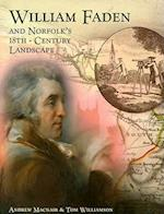 William Faden and Norfolk's Eighteenth Century Landscape