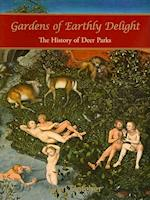 Gardens of Earthly Delight