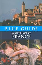 Blue Guide Southwest France (BLUE GUIDES)