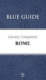 Blue Guide Literary Companion Rome (Blue Guide Literary Companions, nr. 2)