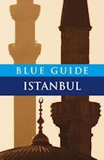 Blue Guide Istanbul (BLUE GUIDES)