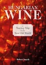 Hungarian Wine af Robert Smyth