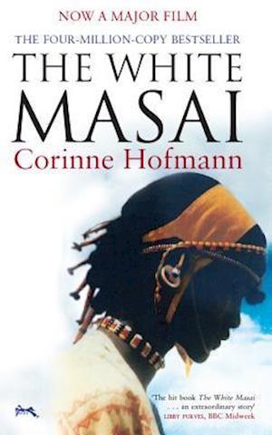 Bog, paperback The White Masai af Corinne Hofmann, Peter Millar
