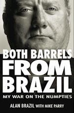 Both Barrels from Brazil