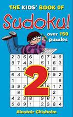 The Kids' Book of Sudoku 2 (Kids' Sudoku S)