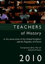 Teachers of History in the Universities of the United Kingdom and the Republic of Ireland