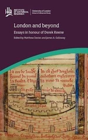 Davies, M: London and beyond: Essays in honour of Derek Keen