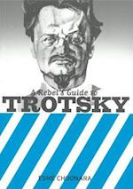 A Rebel's Guide To Trotsky
