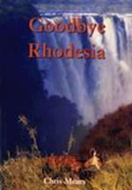 Goodbye Rhodesia