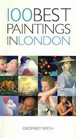100 Best Paintings in London (100 Best Paintings)