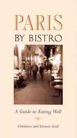 Paris by Bistro (Bistro Guide)