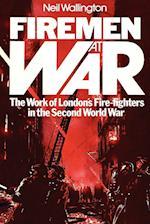 Firemen at War