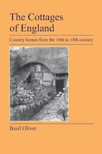 The Cottages of England: Country Homes from the 16th to 18th Century
