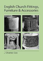 English Church Fittings, Furniture and Accessories