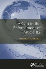 A Gap in the Enforcement of Article 82