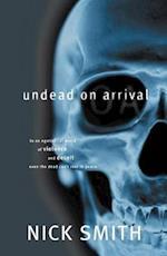 Undead on Arrival af Nick Smith