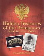 Hidden Treasures of the Romanovs af William Clarke