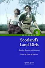 Scotland's Land Girls (Flashbacks)