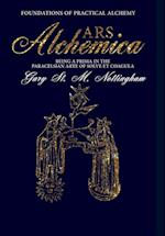 Ars Alchemica - Foundations of Practical Alchemy