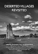Deserted Villages Revisited (Explorations in Local And Regional History, nr. 3)