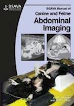 BSAVA Manual of Canine and Feline Abdominal Imaging (Bsava British Small Animal Veterinary Association)