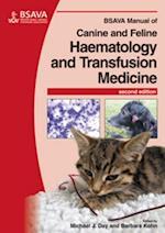 BSAVA Manual of Canine and Feline Haematology and Transfusion Medicine (Bsava British Small Animal Veterinary Association)