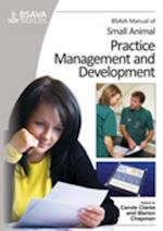 BSAVA Manual of Small Animal Practice Management  and Development (Bsava British Small Animal Veterinary Association)