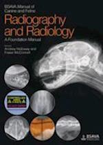 BSAVA Manual of Canine and Feline Radiography and Radiology - a Foundation Manual (Bsava British Small Animal Veterinary Association)