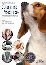 BSAVA Manual of Canine Practice (Bsava British Small Animal Veterinary Association)