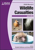 BSAVA Manual of Wildlife Casualties (Bsava British Small Animal Veterinary Association)