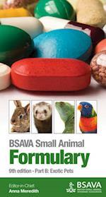 BSAVA Small Animal Formulary, 9th Edition - Part B- Exotic Pets