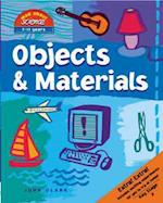 Objects and Materials (Mad About Science S)