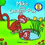Mike has Chicken-Pox (Dr. Spot's Casebook S)