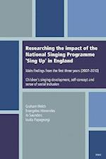Researching the Impact of the National Singing Programme Sing Up in England