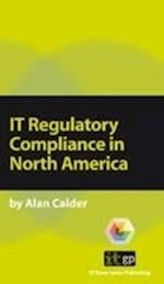 IT Regulatory Compliance in North America (Pocket Guides: Practical IT Governance)