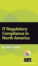 IT Regulatory Compliance in North America