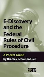 E-Discovery and the Federal Rules of Civil Procedures