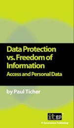 Data Protection vs. Freedom of Information