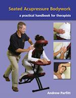 Seated Acupressure Bodywork