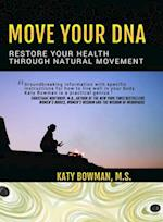 Move Your DNA af Katy Bowman