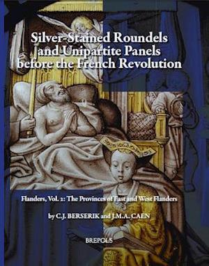 Silver-Stained Roundels and Unipartite Panels Before the French Revolution