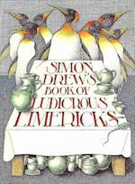 Simon Drew's Book of Ludicrous Limericks